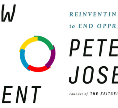 Peter Joseph – The New Human Rights Movement